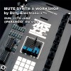 Dirty Electronics Mute Synth II Workshop  (21th June 2015)