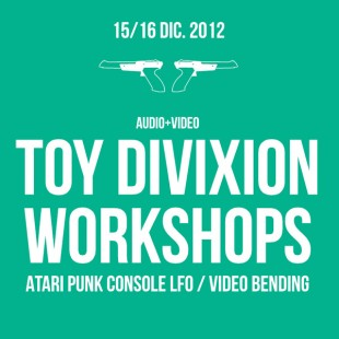 Toy Divixion Workshops - Video Bending + Atari Punk LFO