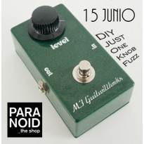Taller Just One Knob Fuzz (15 de Junio de 2013)